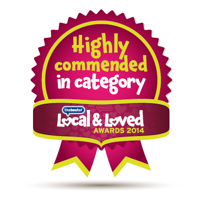 Highly commended in category - Local & Loved Awards 2014